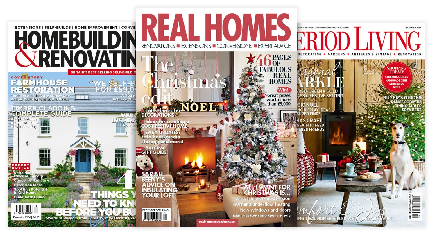 Real Homes, Homebuilding & Renovation and Period Living magazines